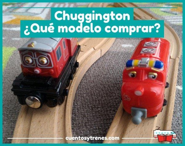 Juguetes de Chuggington, ¿qué modelo comprar?