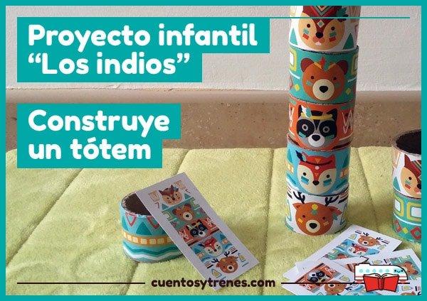 Proyecto infantil Los Indios Construye un tótem